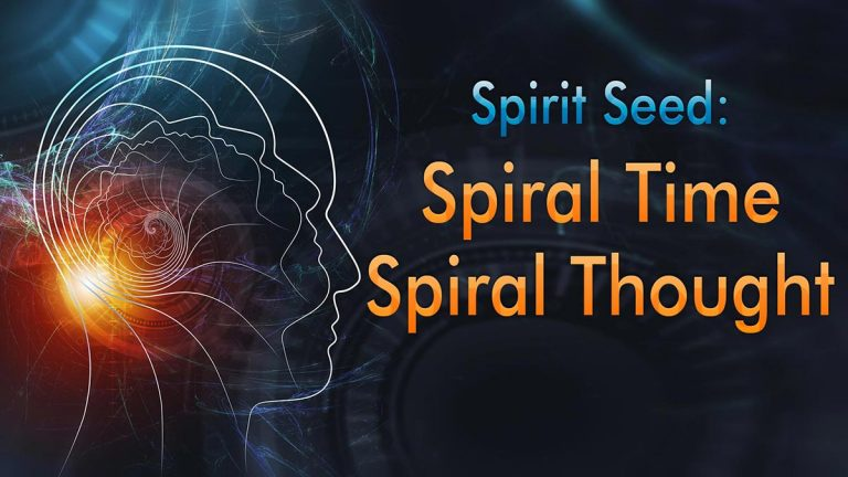 Spirit Seed: Spiral Time Spiral Thought