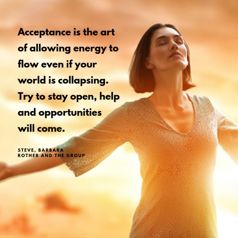 Acceptance is the art of allowing energy