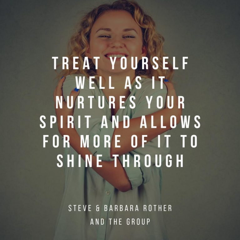 Treat yourself well