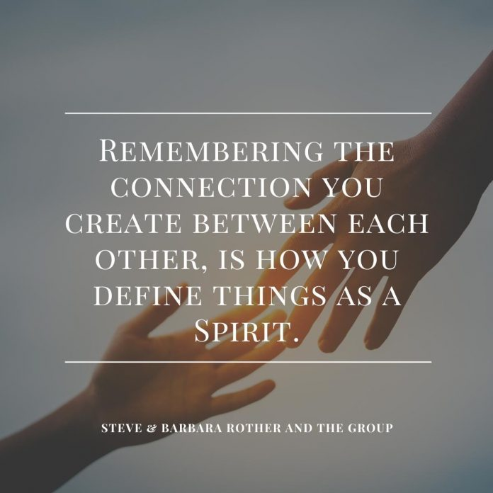 Remembering the connection you create