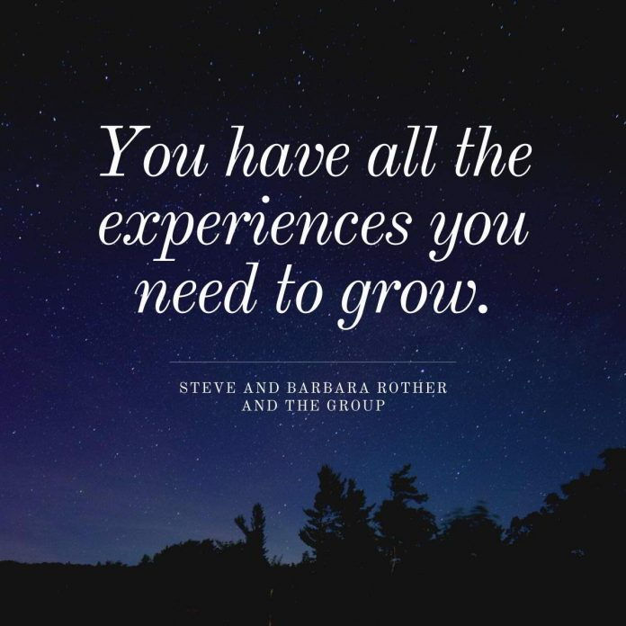 You have all the experiences you need to grow